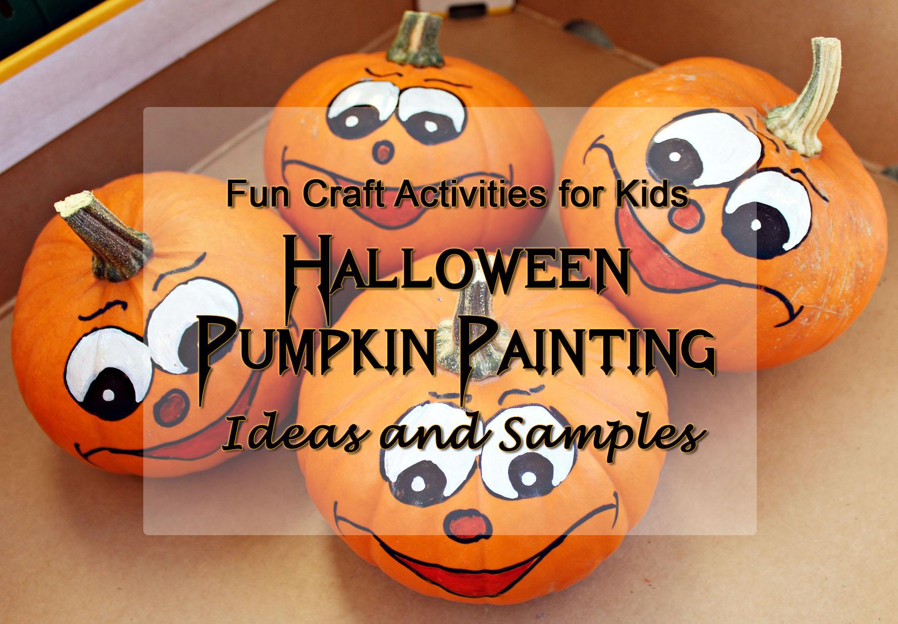 Halloween craft pumpkin painting ideas my happy halloween for Halloween painting ideas